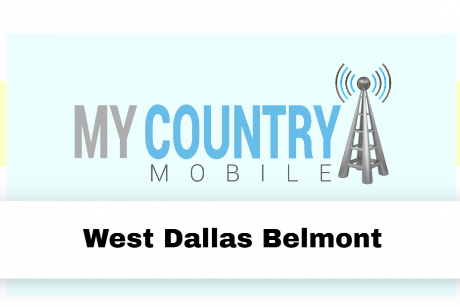 West Dallas Belmont - My Country Mobile