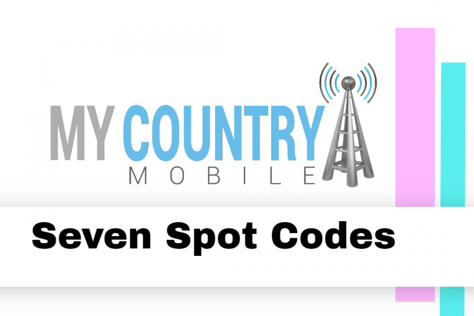 Seven Spot Codes - My Country Mobile