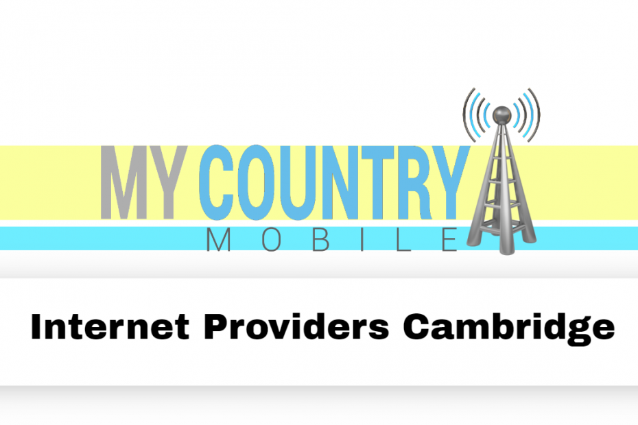 Internet Providers Cambridge - My Country Mobile