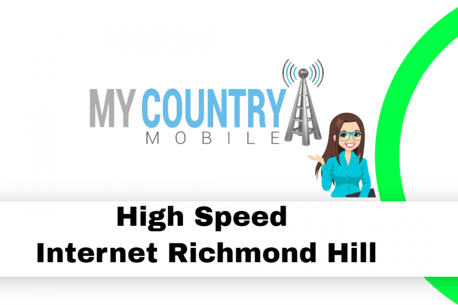 High Speed Internet Richmond Hill - My Country Mobile
