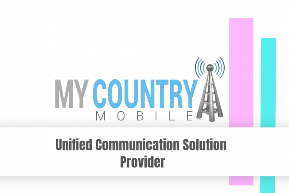Unified Communication Solution Provider - My Country Mobile